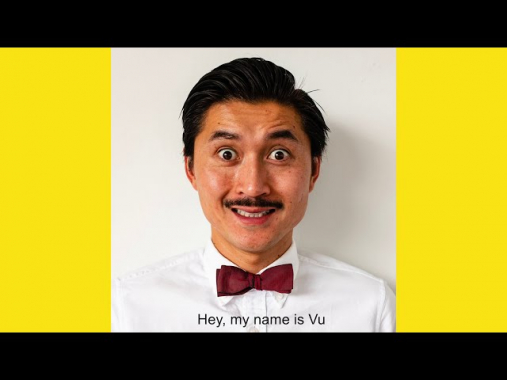 Meet Vu and his passion