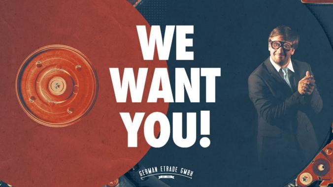 WE WANT YOU   GERMAN E TRADE GmbH
