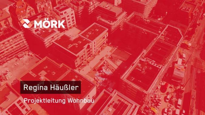 Mitarbeitervideo Regina Häußler- Projektleiterin im Wohnbau bei MÖRK