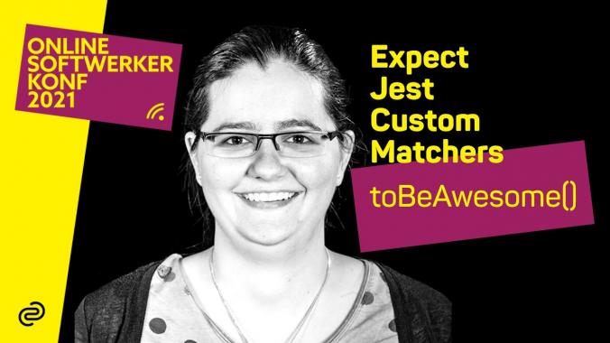 Jest Custom Matcher oder wie Unit Tests wieder lesbar werden - Miriam Greis