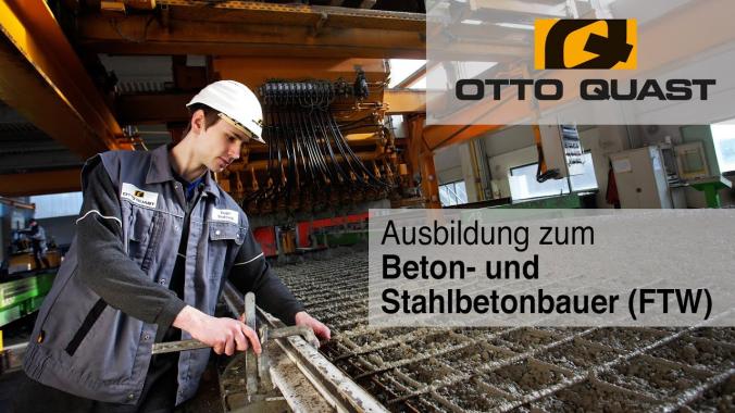Ausbildung zum Beton- und Stahlbetonbauer (Fertigteilwerk) bei OTTO QUAST