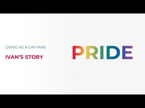 Living as a Gay Man - Ivan's Story