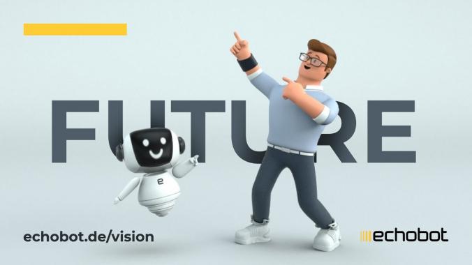 Echobots Vision für die Zukunft: Superkräfte für Vertrieb & Marketing