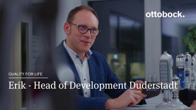 Erik - Head of Development Duderstadt    Ottobock